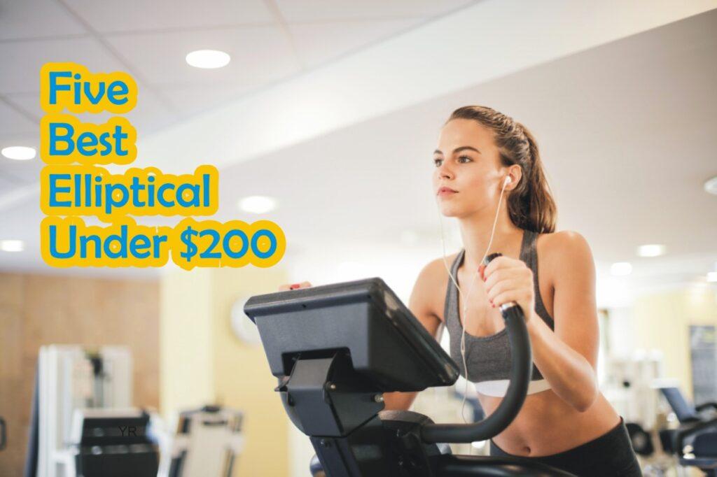 elliptical under $200