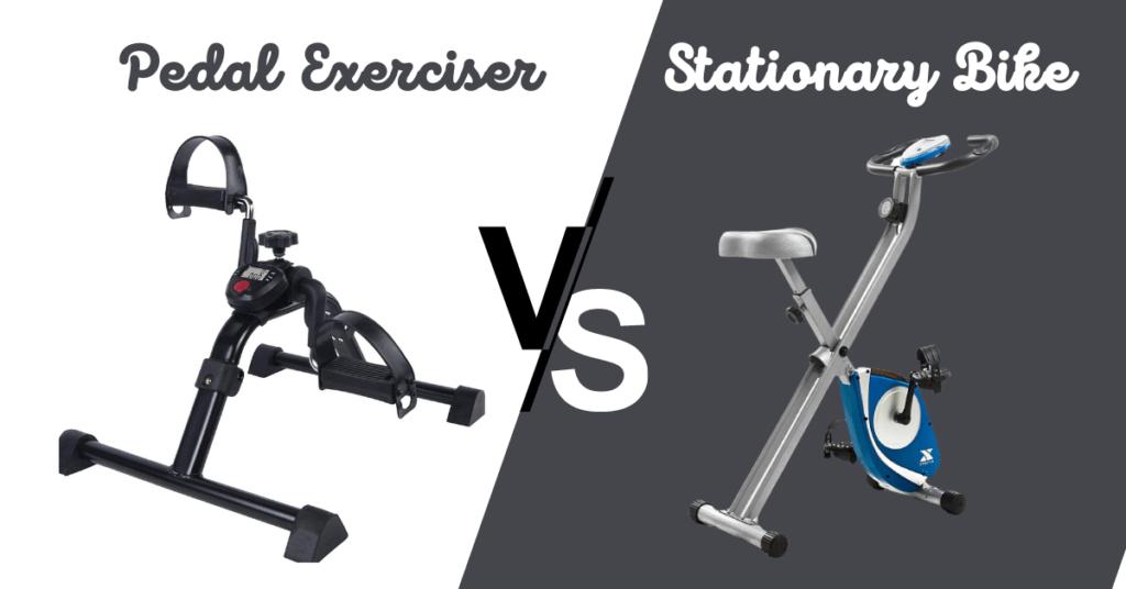 pedal exerciser vs stationary bike
